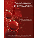 20 Intermediate Christmas Solos Violin or Flute or Oboe AND Piano