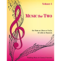 Music for Two Vol 5 Wedding & Classical Favorites Flute or Oboe or Violin AND Cello or Bassoon