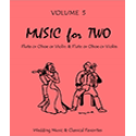 Music for Two Vol 5 Wedding & Classical Favorites oboes