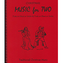 Music for Two Christmas Volume 1 oboes