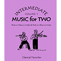 Intermediate Music for Two Classical Vol 1 oboes