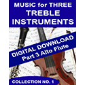Music for Three Treble Instruments - Collection No. 1: Wedding & Classical Favorites - Part 3 - Alto Flute - Digital Download