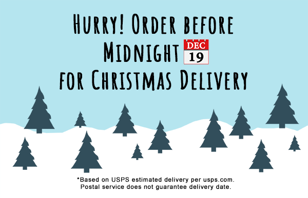 Order by Dec 19 for Christmas delivery